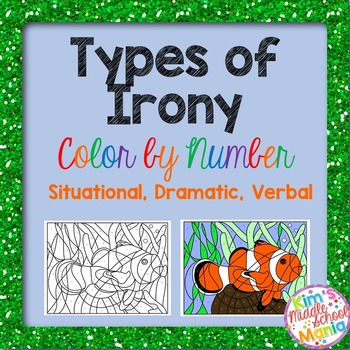 Types of Irony Color by Number End of the Year Activity