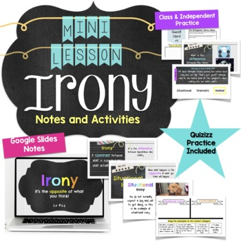 Types of Irony Mini Lesson Notes and Activities for Middle School RL3
