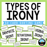 Types of Irony Sort : 50 Card Sorting Activity