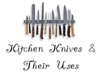 Types of Knives Powerpoint for FCS Culinary Arts Course