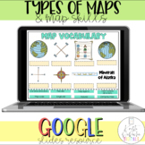 Types of Maps and Map Skills Pack- Social Studies- Digital Using Google Slides