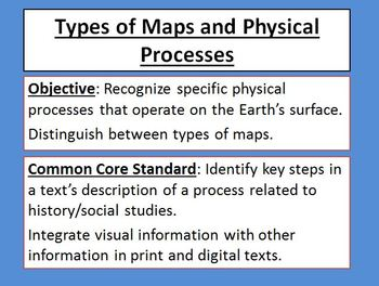 Types of Maps and Physical Processes Powerpoint Common Core Activity Game