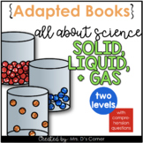 Types of Matter Adapted Books [Level 1 and 2] | Solid Liquid and Gas Books