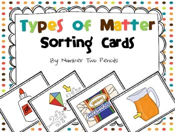 Types of Matter Sorting Cards and Cooperative Games
