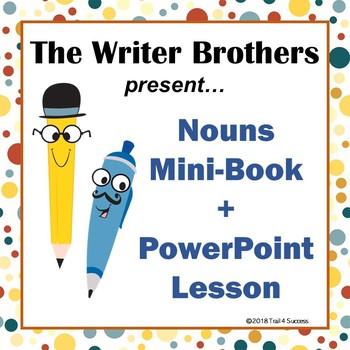 Nouns PowerPoint + Mini Book Common Core Writing Illustrating Activity