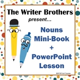 Nouns PowerPoint + Mini Book Common Core Writing Illustrating Activity
