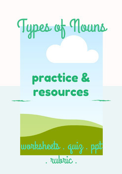 Types of Nouns Practice & Resources