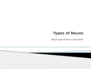 Types of Nouns Quiz or Game