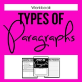 Types of Paragraphs Workbook - Expository, Descriptive, Na