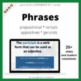 Grammar Phrases for High School (Preposition, Verbal, Infi