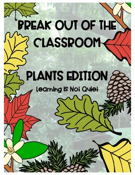 Types of Plants, Photosynthesis, and Producers Break out of the Classroom