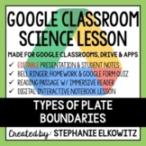 Types of Plate Boundaries Google Classroom Lesson