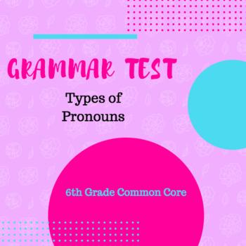 Types of Pronouns Grammar Test