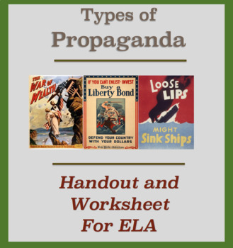 Types of Propaganda - Handout and Worksheet by Teaching Aids That Work