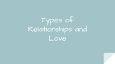 Types of Relationships and Love