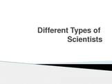 Types of Scientist