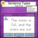 Types of Sentences Task Cards Simple Compound and Complex