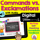 Types of Sentences: Commands vs. Exclamations Digital Boom Cards