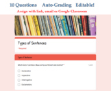 Types of Sentences Quiz - Digital Google Forms™ Assessment