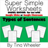Types of Sentences Digital Worksheets ~ Use for Google Cla