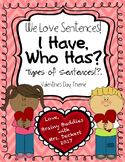 Types of Sentences - I Have, Who Has? Game with a Valentin