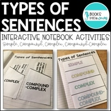 Simple, Compound, Complex Sentences Interactive Notebook Activities