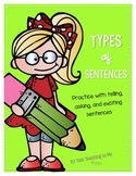 Types of Sentences: Practice with telling, asking, and exc