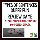 Types of Sentences Review Game  Simple, Compound, Complex