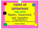 Types of Sentences, Simple, Compound, and Complex Task Cards