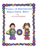 Types of Sentences Superhero Sort