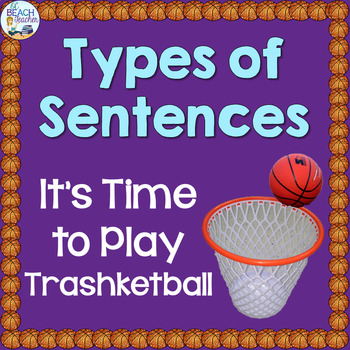 Sentence Types Trashketball Review Game