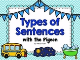 Types of Sentences with the Pigeon