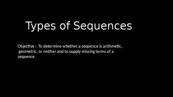 Types of Sequences - PowerPoint Lesson (9.1)