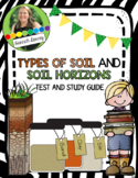 Types of Soil and Soil Horizons Study Guide and Test WITH KEYS