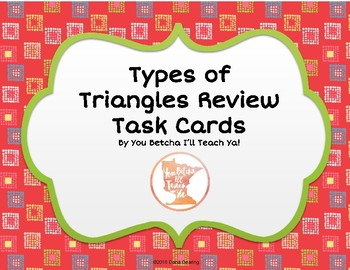 Types of Triangles Review Task Cards