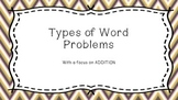 Types of Word Problems: Addition