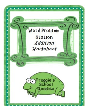Types of Word Problems Stations for Addition within 10 and 20 Worksheet