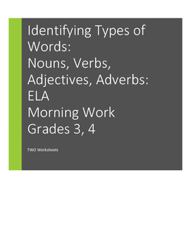 Types of Words, Parts of Speech, Grades 3, 4   nouns, verbs, adjectives, adverbs