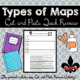 Types of maps Cut and Paste Review--NO PREP