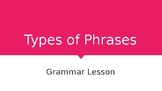 Types of phrases PowerPoint