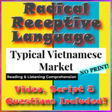 Radical Receptive Language - Typical Vietnamese Market
