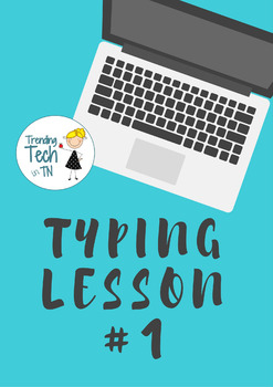 FREEBIE! Typing Lessons - Mini Lesson 1 - Editable in Google Docs