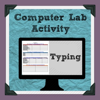 Typing Practice Computer Lab Activity