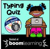 Typing Quiz Boom Cards NO PREP INTERNET ACTIVITIES