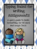 Typing Rules for Writing Assignments