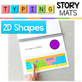 Typing Skills Story Mats: 2D Shapes