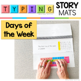 Typing Skills Story Mats: Days of the Week