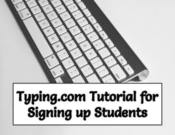 Typing.com Tutorial for Setting up Student Accounts - Comp Tech