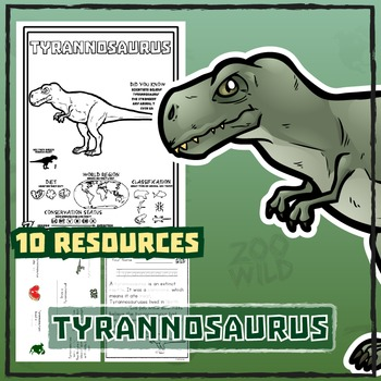 Tyrannosaurus -- 10 Resources -- Coloring Pages, Reading &
