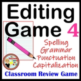 Editing Game -Spelling, Capitalization, Punctuation,& Grammar Review